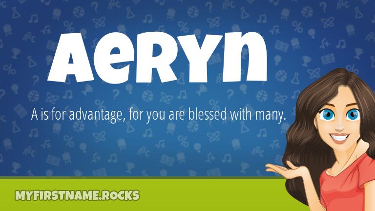 My First Name Aeryn Rocks!