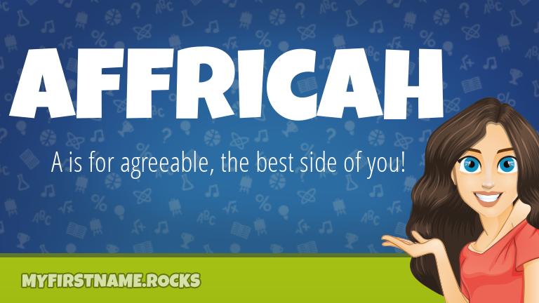 My First Name Affricah Rocks!