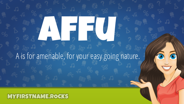 My First Name Affu Rocks!
