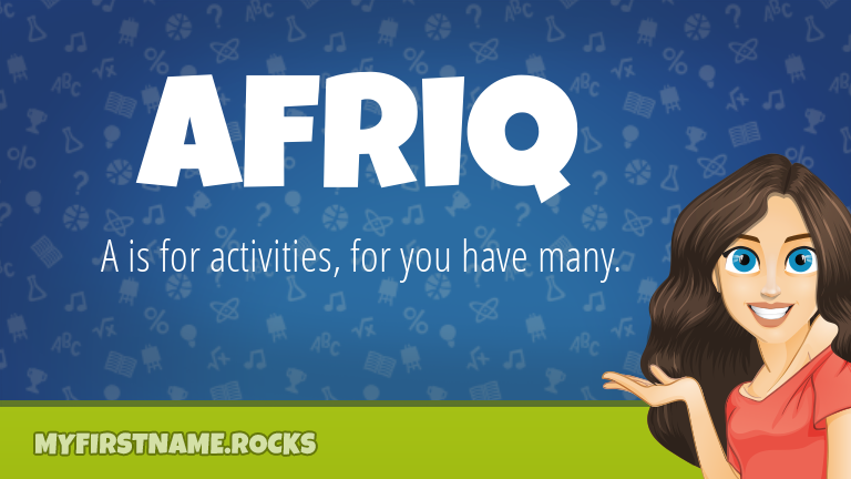 My First Name Afriq Rocks!