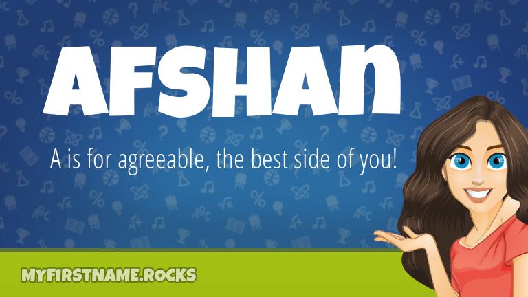 My First Name Afshan Rocks!