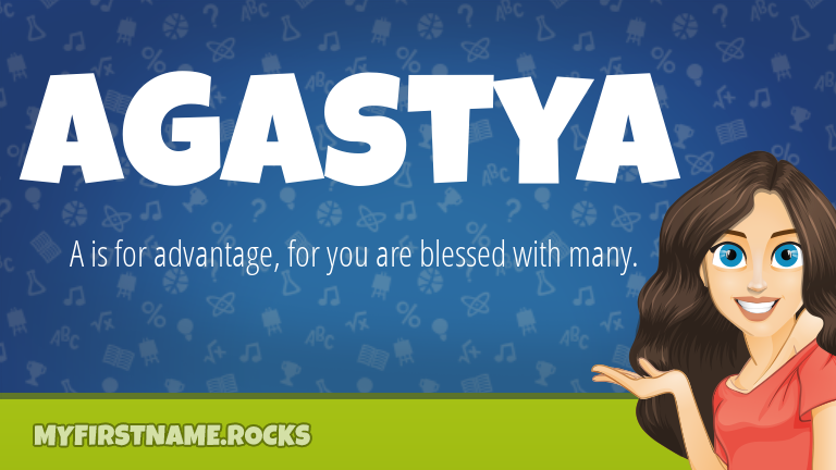 My First Name Agastya Rocks!