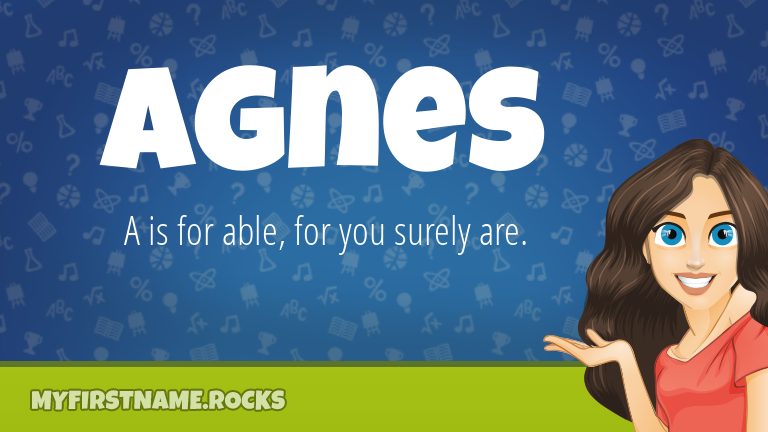 My First Name Agnes Rocks!