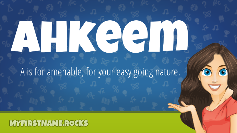 My First Name Ahkeem Rocks!