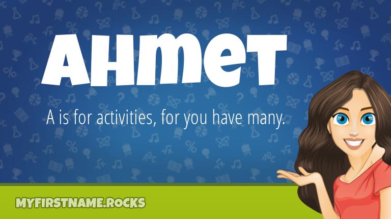 My First Name Ahmet Rocks!
