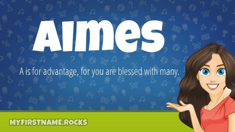 My First Name Aimes Rocks!