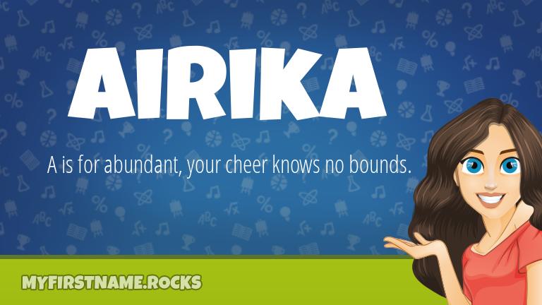 My First Name Airika Rocks!