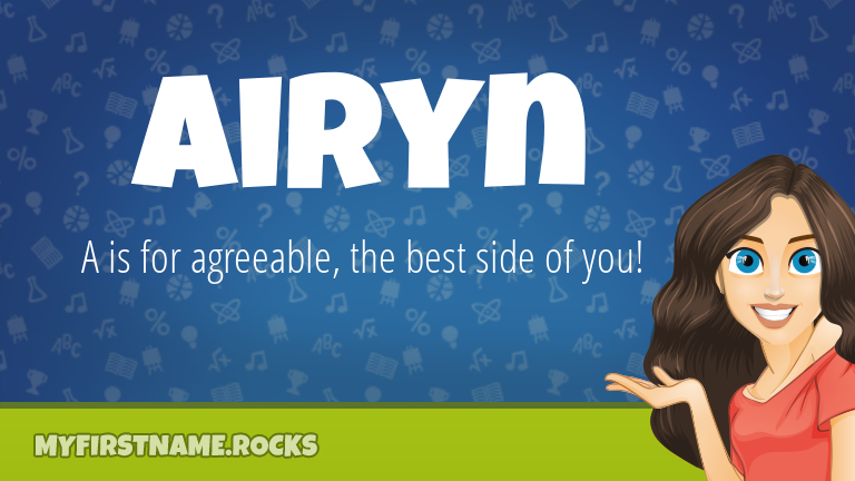 My First Name Airyn Rocks!