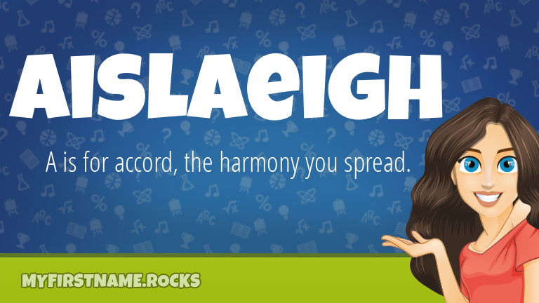My First Name Aislaeigh Rocks!