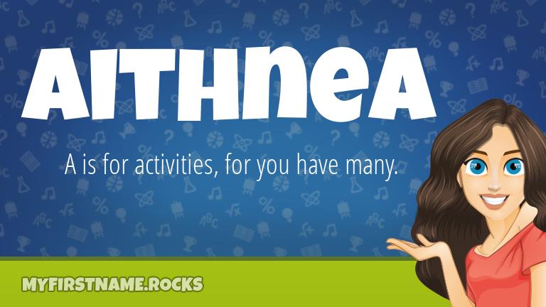 My First Name Aithnea Rocks!