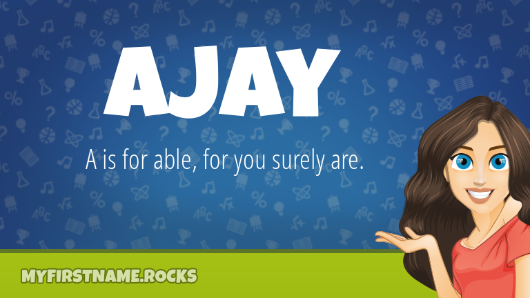 My First Name Ajay Rocks!