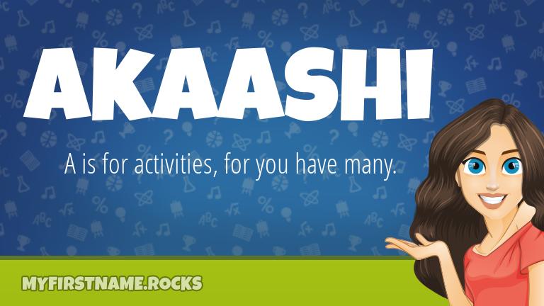 My First Name Akaashi Rocks!