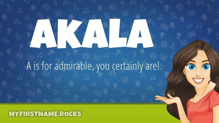 My First Name Akala Rocks!
