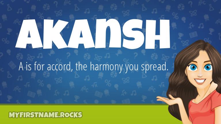 My First Name Akansh Rocks!