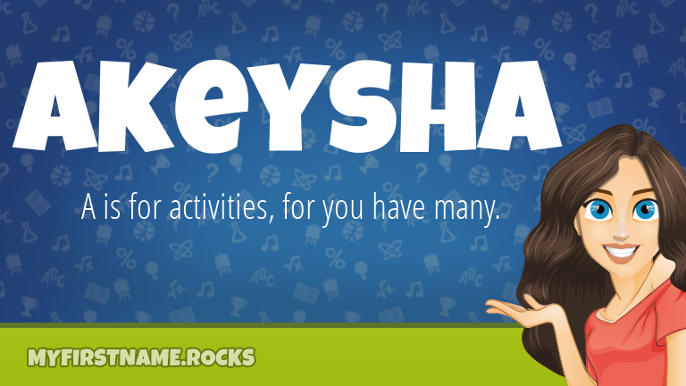 My First Name Akeysha Rocks!