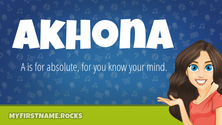 My First Name Akhona Rocks!