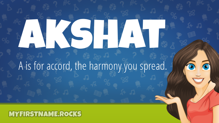 My First Name Akshat Rocks!