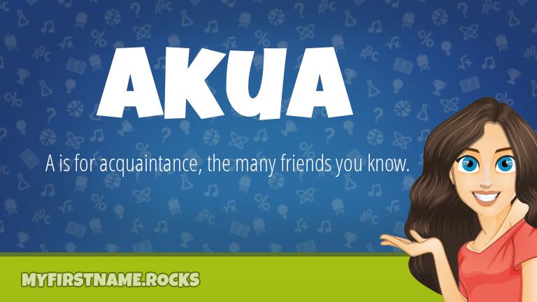 My First Name Akua Rocks!