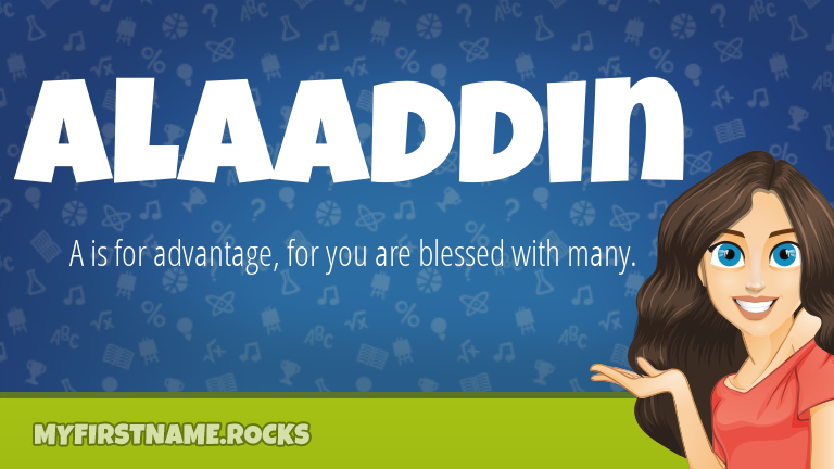 My First Name Alaaddin Rocks!