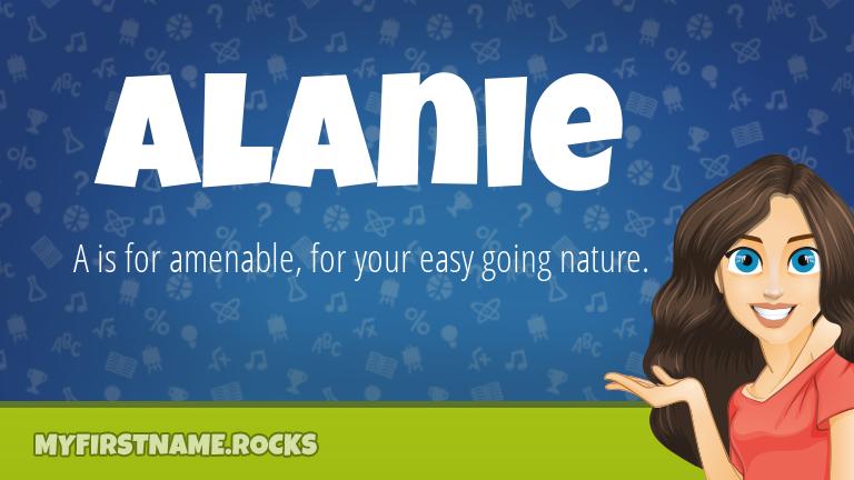 My First Name Alanie Rocks!