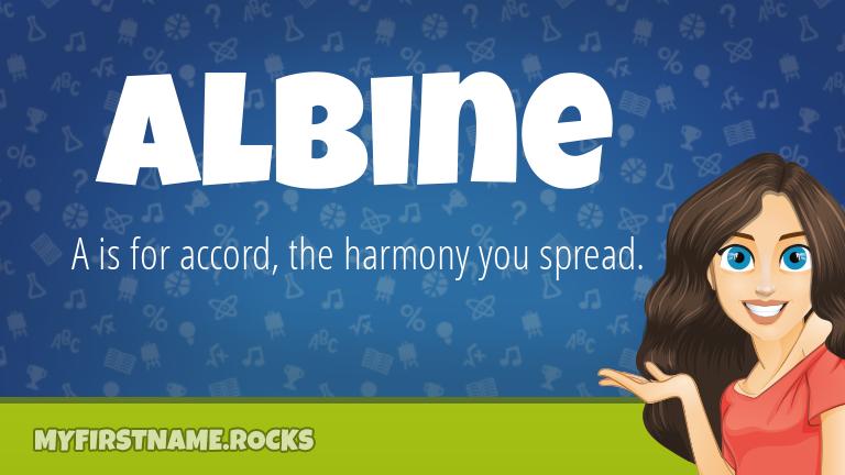 My First Name Albine Rocks!
