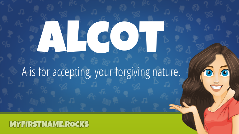 My First Name Alcot Rocks!