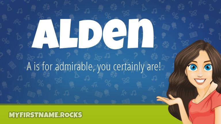 My First Name Alden Rocks!