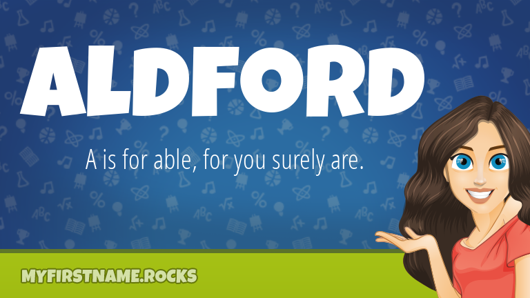 My First Name Aldford Rocks!
