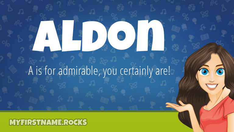 My First Name Aldon Rocks!