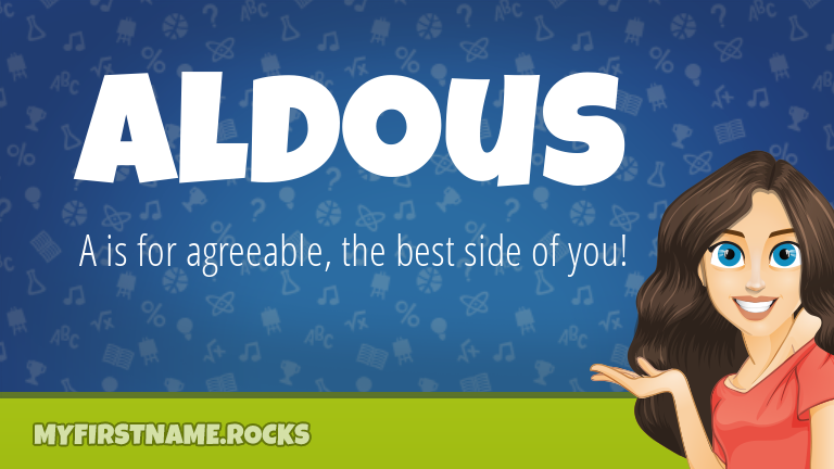 My First Name Aldous Rocks!