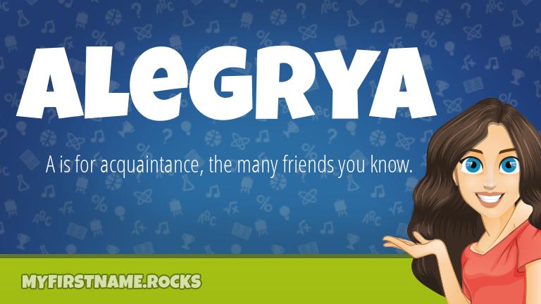 My First Name Alegrya Rocks!