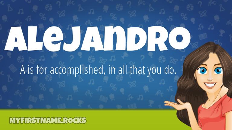 My First Name Alejandro Rocks!