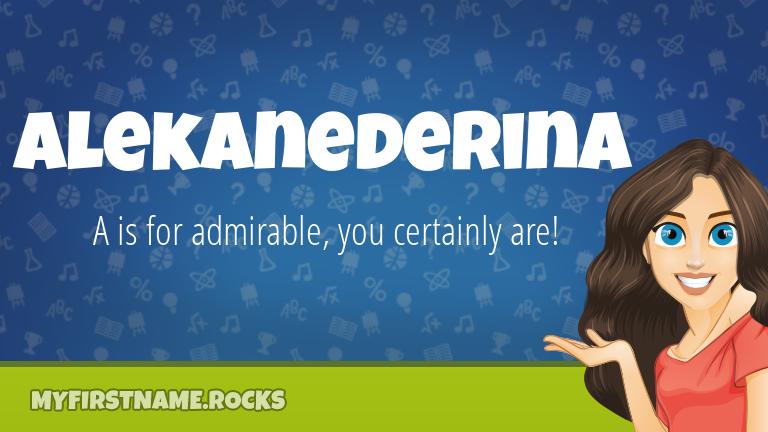 My First Name Alekanederina Rocks!