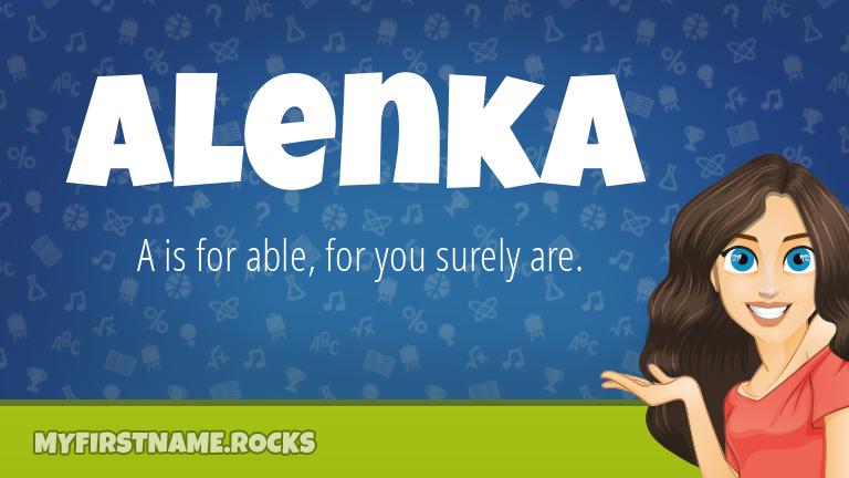 My First Name Alenka Rocks!
