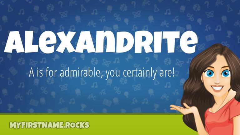 My First Name Alexandrite Rocks!