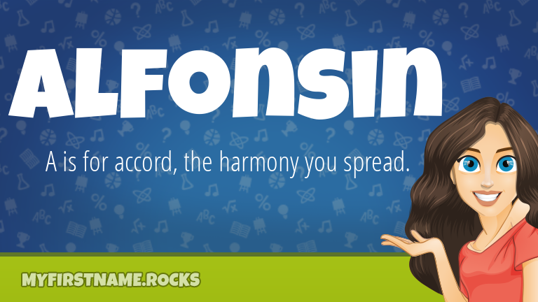 My First Name Alfonsin Rocks!