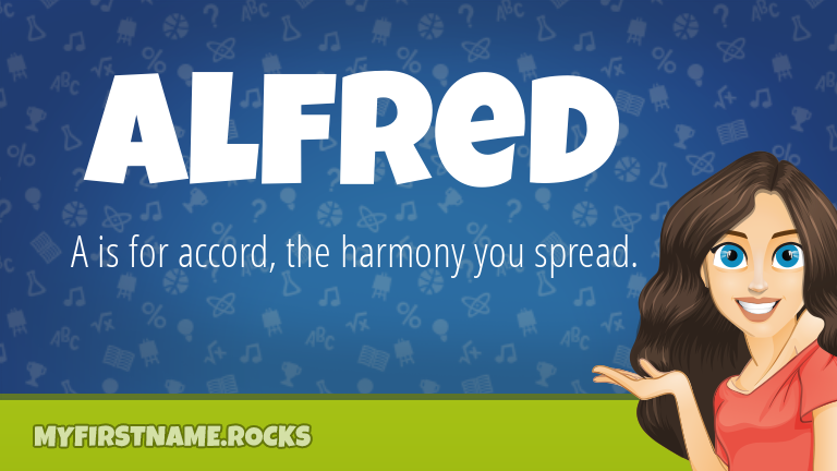 My First Name Alfred Rocks!