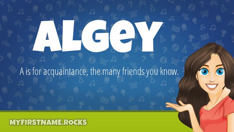 My First Name Algey Rocks!