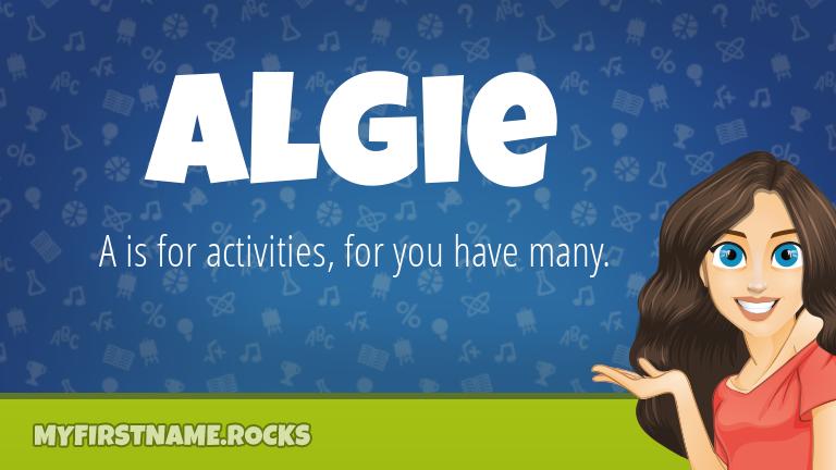 My First Name Algie Rocks!