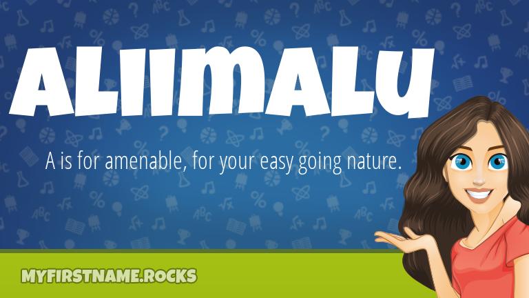 My First Name Aliimalu Rocks!