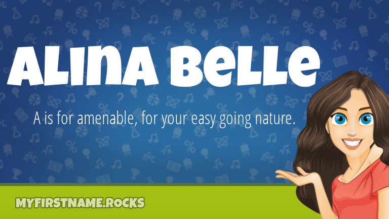 My First Name Alina Belle Rocks!
