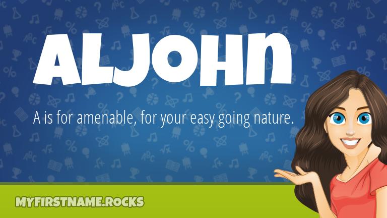 My First Name Aljohn Rocks!
