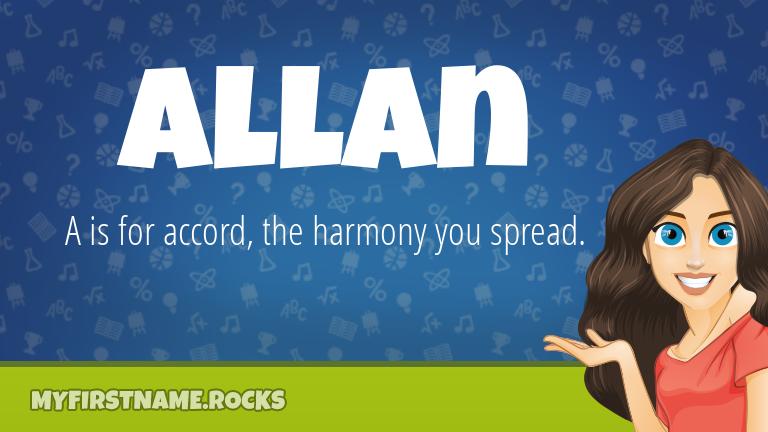 My First Name Allan Rocks!