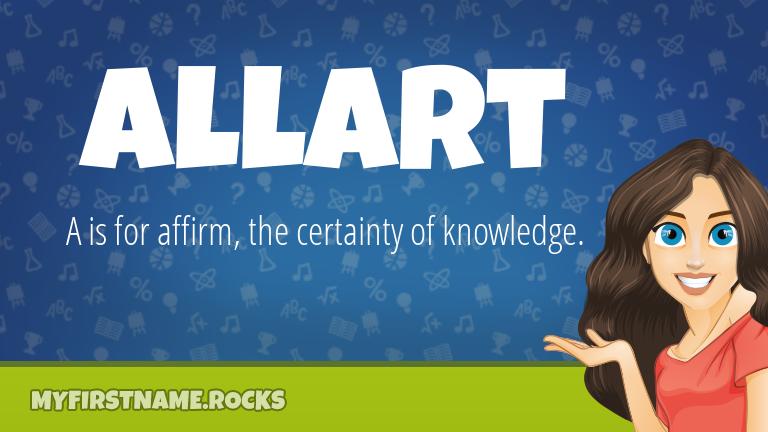 My First Name Allart Rocks!
