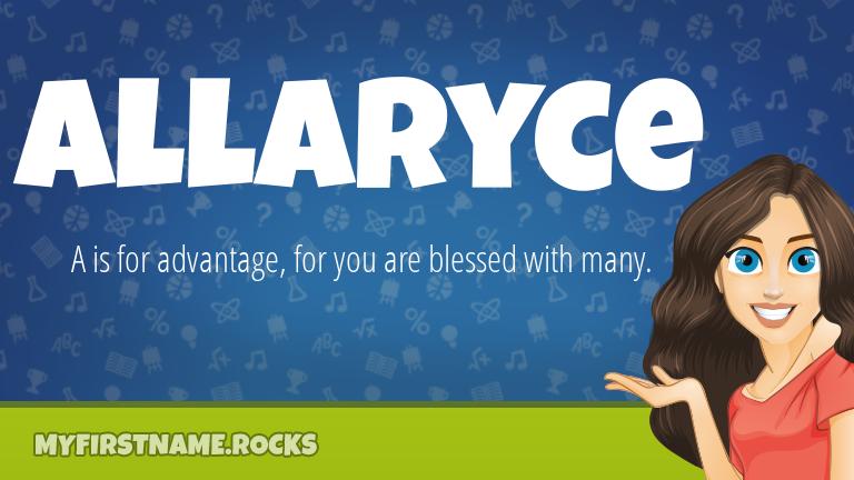 My First Name Allaryce Rocks!