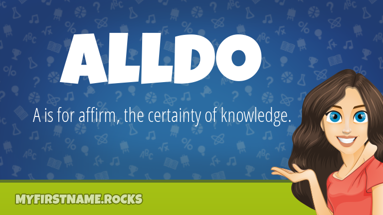 My First Name Alldo Rocks!