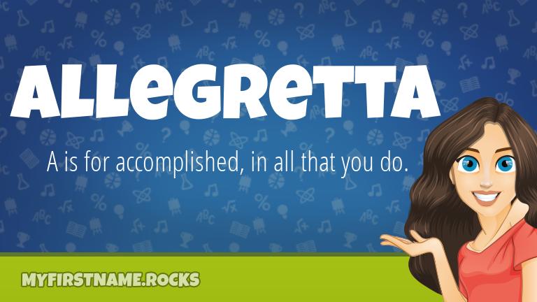 My First Name Allegretta Rocks!