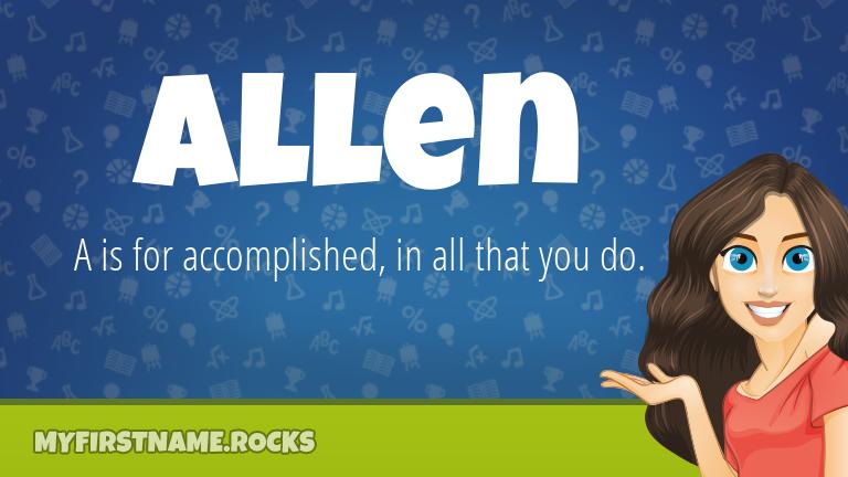 My First Name Allen Rocks!