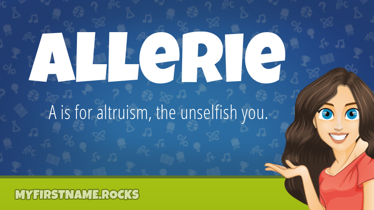 My First Name Allerie Rocks!
