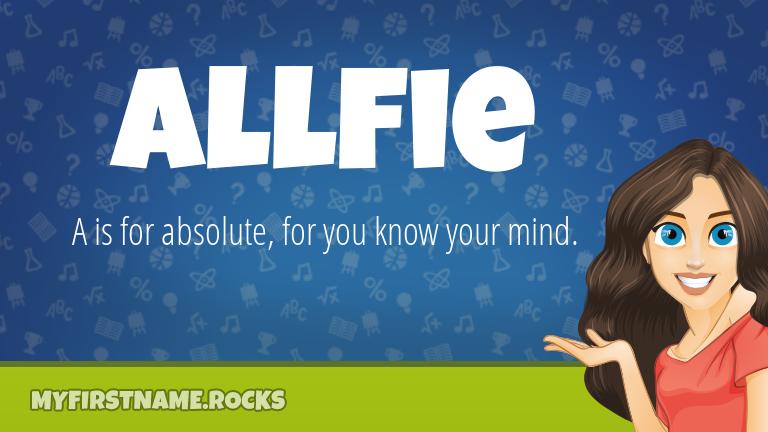 My First Name Allfie Rocks!